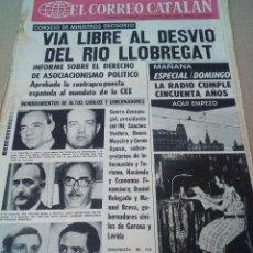 Coleccionismo de Revistas y Periódicos: CORREO CATALAN 9-11-1974 VIA LIBRE AL DESVIO DEL LLOBREGAT. Lote 128810607