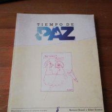 Coleccionismo de Revistas y Periódicos: REVISTA TIEMPO DE PAZ. NÚMERO 1. INVIERNO 1984. . Lote 128867639