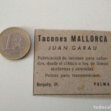 Coleccionismo de Revistas y Periódicos: PUBLICIDAD REVISTA ORIGINAL 1949.TACONES MALLORCA JUAN GARAU, PALMA MALLORCA. Lote 129643663