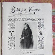Coleccionismo de Revistas y Periódicos: 1902-REVISTA BLANCO Y NEGRO.ULTIMO RETRATO REINA ISABEL II.DEPÓSITO RESTOS CRISTÓBAL COLÓN SEVILLA.. Lote 129993955
