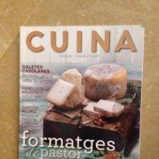 Coleccionismo de Revistas y Periódicos: CUINA 139 FORMATGES DE PASTOR / GALETES / GASTÓN ACURIO. Lote 130086122