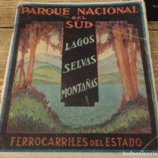 Coleccionismo de Revistas y Periódicos: ARGENTINA, 1928, PARQUE NACIONAL DEL SUD, FERROCARRILES DEL ESTADO,56 PAGINAS. Lote 130189287