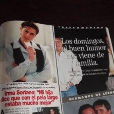 Coleccionismo de Revistas y Periódicos: IRMA SORIANO HERMANOS DE LECHE EL GRAN WYOMING JOSE CORONADO. Lote 130242358