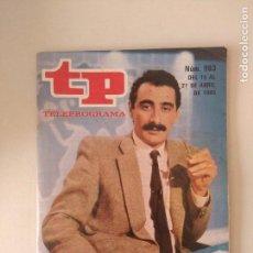 Coleccionismo de Revistas y Periódicos: REVISTA TP/TELEPROGRAMA/N'993.. Lote 130259850