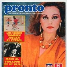 Coleccionismo de Revistas y Periódicos: PRONTO - 1982 - ROCÍO DÚRCAL, LOLA FLORES, GRACE KELLY, MARISOL, M. GALLARDO, R. JURADO, MIGUEL BOSÉ. Lote 55078937