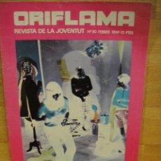 Coleccionismo de Revistas y Periódicos: REVISTA ORIFLAMA Nº 80 , AÑO 1969 - NURIA ESPERT, ETC. Lote 130612538