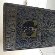 Coleccionismo de Revistas y Periódicos: PRECIOSO VOLUMEN DE D´ACI D´ALLA REVISTA GRAFICA CATALANA PRIMER VOLUM 1918 MUY BUEN ESTADO. Lote 131062512