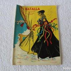 Coleccionismo de Revistas y Periódicos: REVISTA BATALLA (CADIZ) FIESTAS TIPICAS GADITANAS 1963: ROCIO DURCAL, C.M. BORDIU, LOLITA SEVILLA.... Lote 131149864