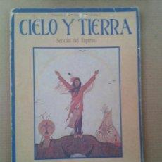 Coleccionismo de Revistas y Periódicos: CIELO Y TIERRA. SENDAS DEL ESPIRITU. PRIMAVERA 1982. Lote 131282643