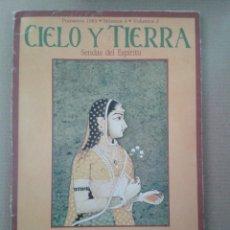 Coleccionismo de Revistas y Periódicos: CIELO Y TIERRA. SENDAS DEL ESPIRITU. PRIMAVERA 1983. Lote 131282755