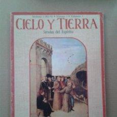 Coleccionismo de Revistas y Periódicos: CIELO Y TIERRA. SENDAS DEL ESPIRTU. INVIERNO 1982/83. Lote 131283235