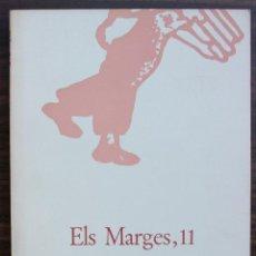 Coleccionismo de Revistas y Periódicos: ELS MARGES. REVISTA DE LLENGUA I LITERATURA. N 11. 1974. Lote 131295939