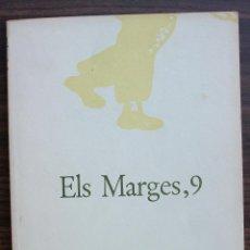 Coleccionismo de Revistas y Periódicos: ELS MARGES. REVISTA DE LLENGUA I LITERATURA. N 9. 1974. Lote 131296127