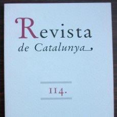 Coleccionismo de Revistas y Periódicos: REVISTA DE CATALUNYA. N 114. NOVA ETAPA: GENER DE 1997.. Lote 131358414