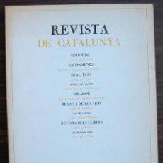Coleccionismo de Revistas y Periódicos: REVISTA DE CATALUNYA. ANTONI ROVIRA I VIRGILI / MAX CAHNER. N 11. NOVA ETAPA. 1987. Lote 131359374
