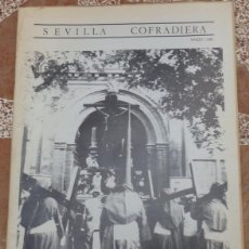 Coleccionismo de Revistas y Periódicos: SEMANA SANTA SEVILLA, 1986, NUM.1 DE LA REVISTA SEVILLA COFRADIERA, MUY RARA, 64 PAGINAS. Lote 131476050