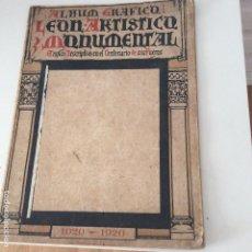 Coleccionismo de Revistas y Periódicos: ALBUM GRÁFICO LEÓN ARTÍSTICO Y MONUMENTAL NOVENO CENTENARIO DE SUS FUEROS 1920. Lote 131494978