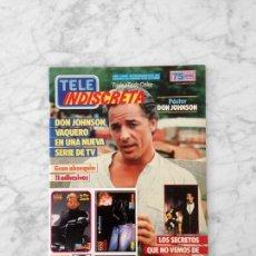 Coleccionismo de Revistas y Periódicos: TELE INDISCRETA - 1986 - DON JOHNSON, TURNO DE OFICIO, ENTRE AMIGOS, FALCON CREST, PAULETTE GODDARD. Lote 131700426