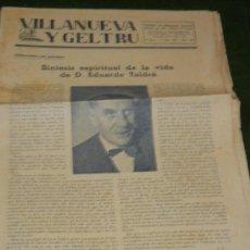 Coleccionismo de Revistas y Periódicos: PERIODICO VILLANUEVA Y GELTRU - NUM. 830 - 9 JUNIO 1962 MUERTE EDUARD TOLDRA. Lote 131700490