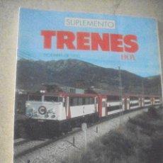 Coleccionismo de Revistas y Periódicos: TRENES SUPLEMENTO. Lote 131755406