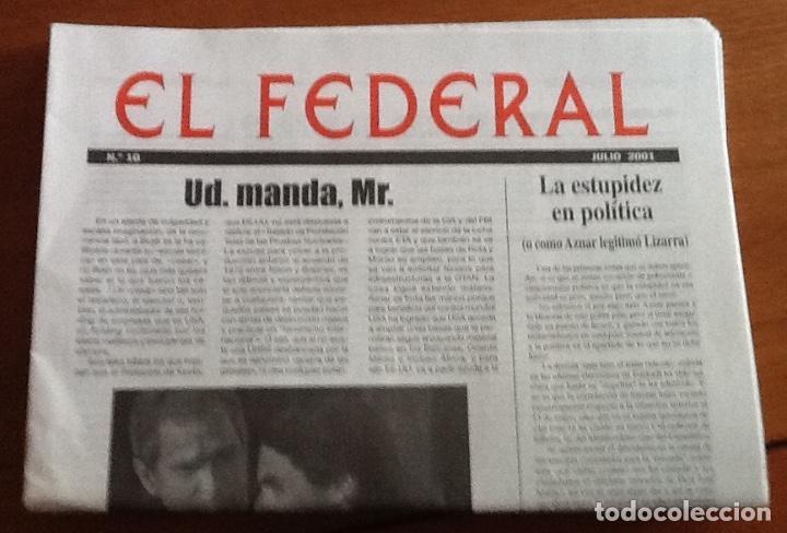 EL FEDERAL. NÚMERO 10, JULIO 2001. PARTIDO CARLISTA (Coleccionismo - Revistas y Periódicos Modernos (a partir de 1.940) - Otros)