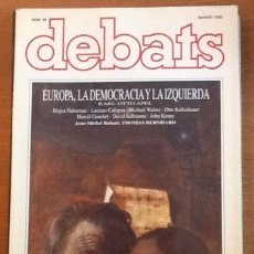 Coleccionismo de Revistas y Periódicos: REVISTA DEBATS. NÚMERO 39, MARZO 1992. EUROPA, LA DEMOCRACIA Y LA IZQUIERDA.... Lote 131984306