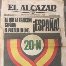 Coleccionismo de Revistas y Periódicos: PERIÓDICO EL ALCAZAR (18 - 11 - 1979) - EDICIÓN ESPECIAL 20-N (20 NOVIEMBRE). Lote 132232082
