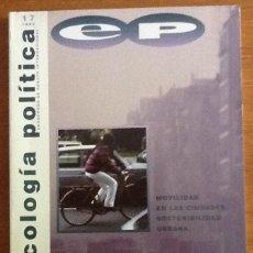 Coleccionismo de Revistas y Periódicos: ECOLOGIA POLÍTICA, NÚMERO 17, 1989. CUADERNOS DE DEBATE INTERNACIONAL. Lote 132328270
