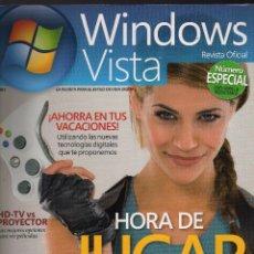 Coleccionismo de Revistas y Periódicos: REVISTA OFICIAL WINDOWS VISTA Nº 4 - JULIO / AGOSTO, 2007 · 124 PÁGINAS - (PESO: 331 GRAMOS). Lote 132472566