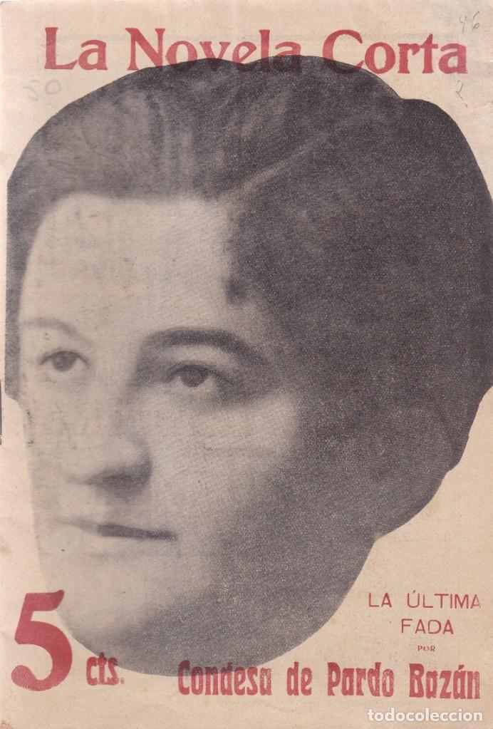 LA NOVELA CORTA - CONDESA DE PARDO BAZÁN - LA ÚLTIMA FADA - Nº 46 / NOVIEMBRE 1916 (Coleccionismo - Revistas y Periódicos Antiguos (hasta 1.939))