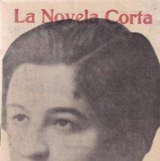 Coleccionismo de Revistas y Periódicos: LA NOVELA CORTA - CONDESA DE PARDO BAZÁN - LA ÚLTIMA FADA - Nº 46 / NOVIEMBRE 1916. Lote 132560186