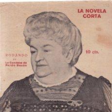 Coleccionismo de Revistas y Periódicos: LA NOVELA CORTA - LA CONDESA DE PARDO BAZÁN - RODANDO - Nº 253 / OCTUBRE 1920. Lote 132561758