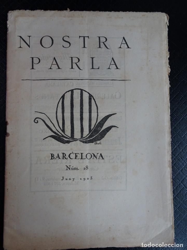 ANTIGUA REVISTA - NOSTRA PARLA - Nº 18 JUNIO 1923 , VER FOTOS (Coleccionismo - Revistas y Periódicos Antiguos (hasta 1.939))
