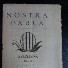Coleccionismo de Revistas y Periódicos: ANTIGUA REVISTA - NOSTRA PARLA - Nº 18 JUNIO 1923 , VER FOTOS. Lote 132588926