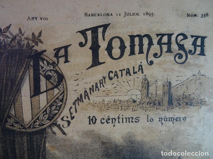 Coleccionismo de Revistas y Periódicos: ANTIGUO SEMANARIO CATALAN - LA TOMASA - HOMENAJE A FREDERIC SOLER, Nº 358 JULIO 1895 , VER FOTOS - Foto 2 - 132622790