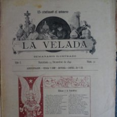 Coleccionismo de Revistas y Periódicos: ANTIGUO SEMANARIO ILUSTRADO - LA VELADA - Nº 30 DICIEMBRE 1892 , VER FOTOS. Lote 132623622