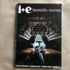 Coleccionismo de Revistas y Periódicos: I+E INNOVACIÓN-EMPRESA. INSTITUTO NACIONAL DE RACIONALIZACIÓN Y NORMALIZACIÓN DICIEMBRE 1971.. Lote 132665562