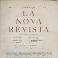 Coleccionismo de Revistas y Periódicos: LA NOVA REVISTA. VOL.1 NÚM. 1.GENER 1927. DTOR. J.M. JUNOY. 26X18CM. 100 P.. Lote 132704710