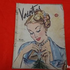 Coleccionismo de Revistas y Periódicos: ANTIGUA REVISTA VOSOTRAS - BUENOS AIRES AÑO 1948. Lote 132741618
