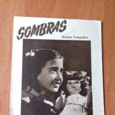 Coleccionismo de Revistas y Periódicos: REVISTA FOTOGRAFICA. SOMBRAS. AÑO V. Nº 47. ABRIL 1948.. Lote 133038174