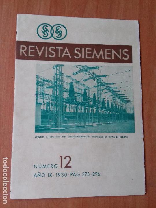 REVISTA. SIEMENS. Nº12. AÑO IX 1930. (Coleccionismo - Revistas y Periódicos Antiguos (hasta 1.939))