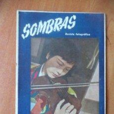 Coleccionismo de Revistas y Periódicos: REVISTA FOTOGRAFICA. SOMBRAS. AÑO I. Nº 6. NOVIEMBRE 1944.. Lote 133063246