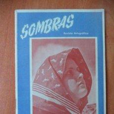 Coleccionismo de Revistas y Periódicos: REVISTA FOTOGRAFICA. SOMBRAS. AÑO II. Nº 15. AGOSTO 1945.. Lote 133063334