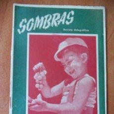 Coleccionismo de Revistas y Periódicos: REVISTA FOTOGRAFICA. SOMBRAS. AÑO II. Nº 17. OCTUBRE 1945.. Lote 133063834
