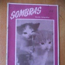 Coleccionismo de Revistas y Periódicos: REVISTA FOTOGRAFICA. SOMBRAS. AÑO II. Nº 14. JULIO 1945.. Lote 133063918