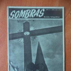 Coleccionismo de Revistas y Periódicos: REVISTA FOTOGRAFICA. SOMBRAS. AÑO II. Nº 11. ABRIL 1945.. Lote 133063954