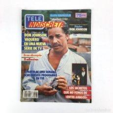 Coleccionismo de Revistas y Periódicos: TELE INDISCRETA AÑO 2 Nº 86 DON JOHNSON ENTRE AMIGOS JOSE LUIS MORENO REVISTA TV CINE TELEINDISCRETA. Lote 133176442