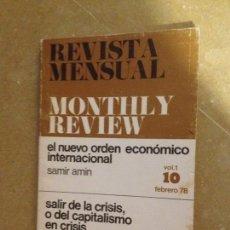 Coleccionismo de Revistas y Periódicos: MONTHLY REVIEW VOL. 1 (N 10) 1978 (SAMIR AMIN, LUCIO MAGRI, EL PACTO DE LA MONCLOA). Lote 133227567
