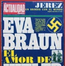 Coleccionismo de Revistas y Periódicos: LA ACTUALIDAD ESPAÑOLA. AÑO: 1967. EVA BRAUN. EL AMOR DE HITLER. BUEN ESTADO. NAZI. NAZISMO.. Lote 133382978