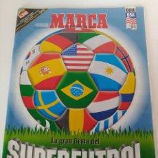 Coleccionismo de Revistas y Periódicos: REVISTA MARCA SUPERFÚTBOL USA 94 SIN POSTER CENTRAL. Lote 133396910